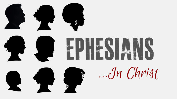 Ephesians: In Christ